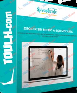 Curso Decidir sin Miedo a Equivocarte – Patricia Ibáñez