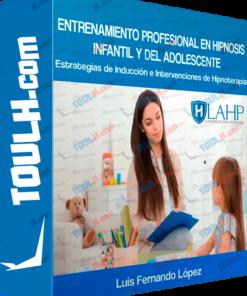 Curso Entrenamiento Profesional en Hipnosis Infantil y del Adolescente