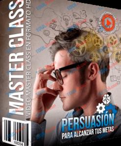 Curso Persuasión Para Alcanzar Tus Metas